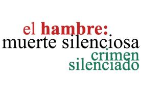 El hambre: muerte silenciosa, crimen silenciado