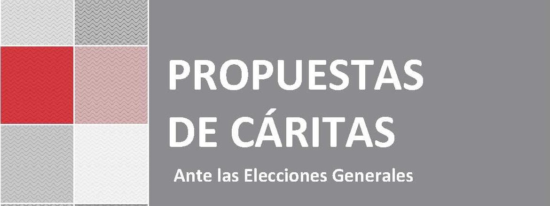 Ante las 10 propuestas de acción política presentadas por Cáritas