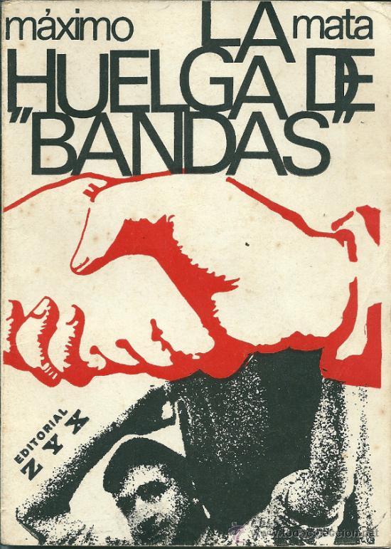 A 50 años de la «Huelga de Bandas»