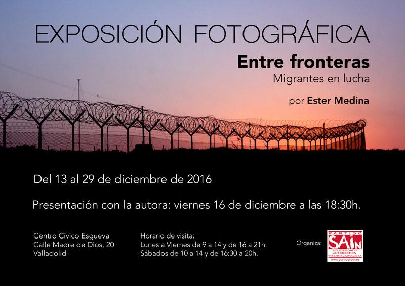 "Exposición fotográfica ""Entre Fronteras. Migrantes en lucha"""