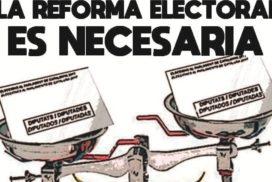 Es necesaria una reforma electoral