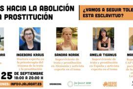 Pasos hacia la abolición de la prostitución: ¿Vamos a seguir tolerando esta esclavitud?